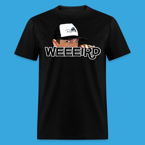 WEEIRD! - Men's T-Shirt