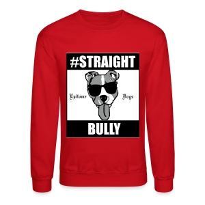 EpitomeDogs Red Straight Bully Sweater - Crewneck Sweatshirt