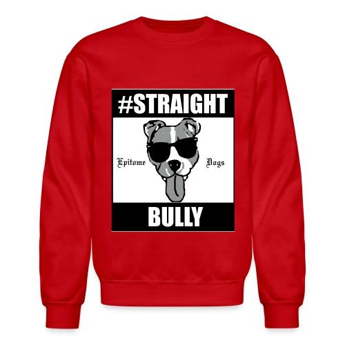 EpitomeDogs Red Straight Bully Sweater - Crewneck Sweatshirt