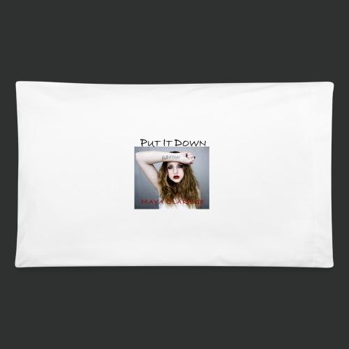 Put it Down by Maya Claridge  -  Pillow Case - Pillowcase