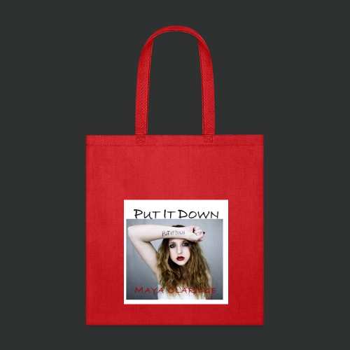 Put it Down by Maya Claridge - Tote Bag - Tote Bag