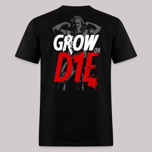 Grow or Die - Men's T-Shirt