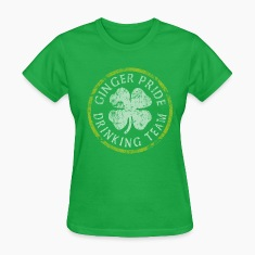 Ginger Pride Drinking Team St Patrick's Day Women's T-Shirts