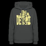 Hoodies ~ Women's Hoodie ~ I'm Just a Detroit Kid