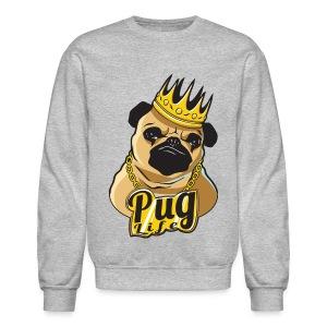 Pug Life Crewneck - Crewneck Sweatshirt