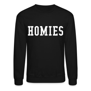 Homies Crewneck - Crewneck Sweatshirt