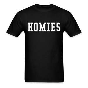 Homies Shirt - Men's T-Shirt