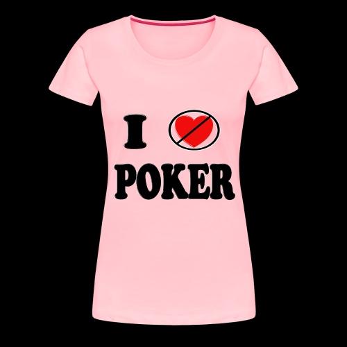 I unheart poker womans shert - Women's Premium T-Shirt