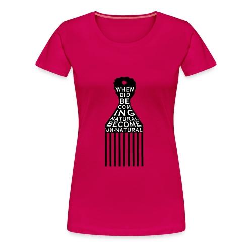 NATURAL TEE - Women's Premium T-Shirt