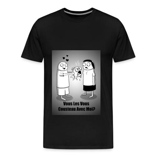 Vous Les Vous - Men's Premium T-Shirt