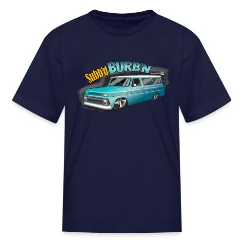Kids Subb'd Burb'n PREMIUM ART Tee - Kids' T-Shirt