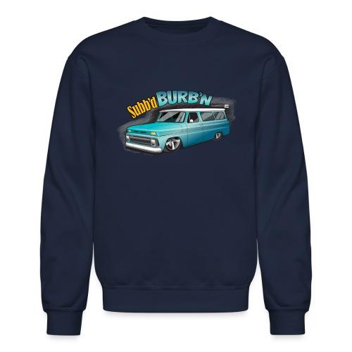 Subb'd Burb'n PREMIUM ART Sweatshirt - Crewneck Sweatshirt