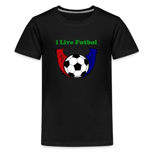 I Live Futbol Kids Premium T-Shirt - Kids' Premium T-Shirt