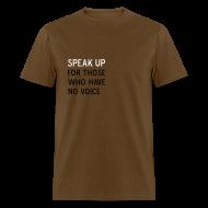 T-Shirts ~ Men's T-Shirt ~ Speak Up