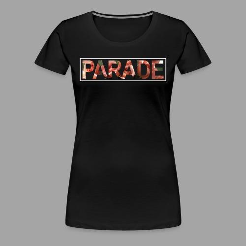 PARADE - Floral - Women's Premium T-Shirt