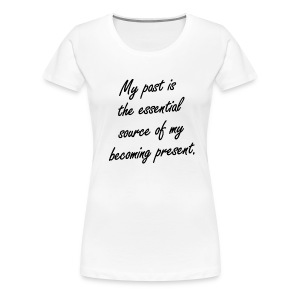 Past/Present - Women's Premium T-Shirt