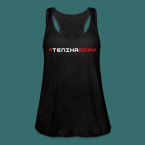 #TENIKABDAY  - Women's Flowy Tank Top by Bella