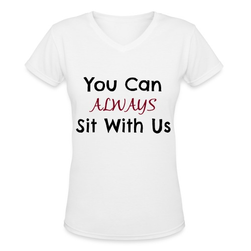 You Can Sit With Us - Women's V-Neck T-Shirt