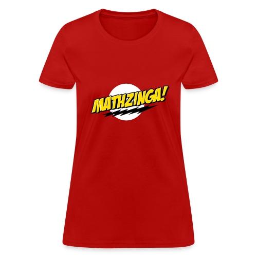 Mathzinga! - Women's T-Shirt