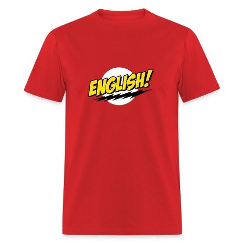 English Zinga! - Men's T-Shirt