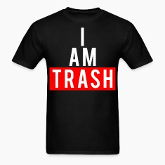 I AM TRASH black men's tee
