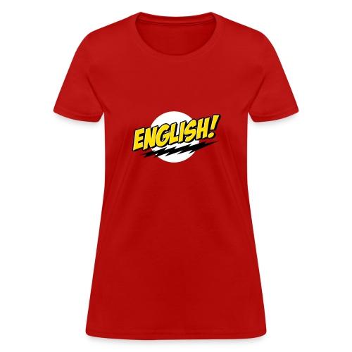 English Zinga! - Women's T-Shirt