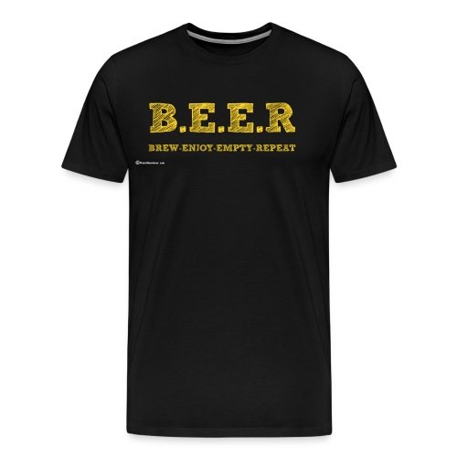 BEER Brew Enjoy Empty Repeat Men's Premium T-Shirt - Men's Premium T-Shirt