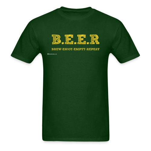 BEER Brew Enjoy Empty Repeat Men's T-Shirt - Men's T-Shirt