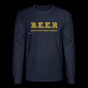 BEER Brew Enjoy Empty Repeat Men's Long Sleeve T-Shirt - Men's Long Sleeve T-Shirt