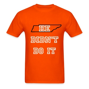 He Didn't Do It - Men's T-Shirt