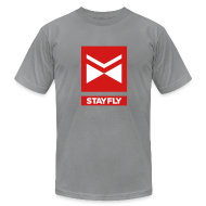T-Shirts ~ Men's T-Shirt by American Apparel ~ Stay Fly 2 Color