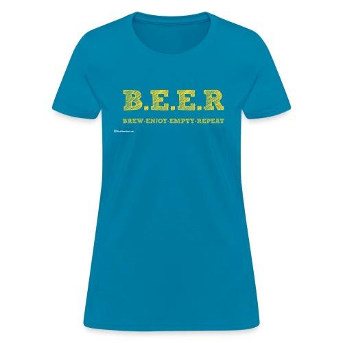 BEER Brew Enjoy Empty Repeat Women's T-Shirt - Women's T-Shirt