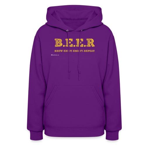 BEER Brew Enjoy Empty Repeat Women's Hoodie - Women's Hoodie