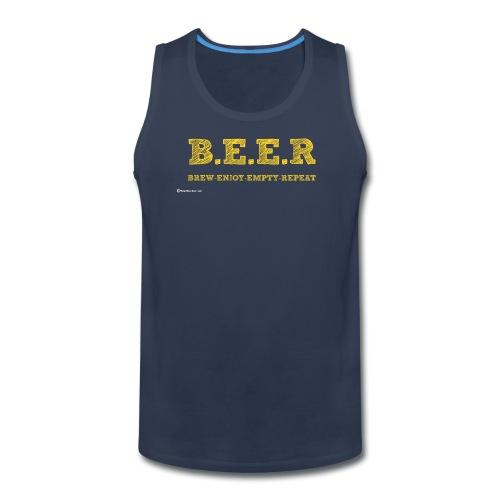 BEER Brew Enjoy Empty Repeat Men's Premium Tank  - Men's Premium Tank