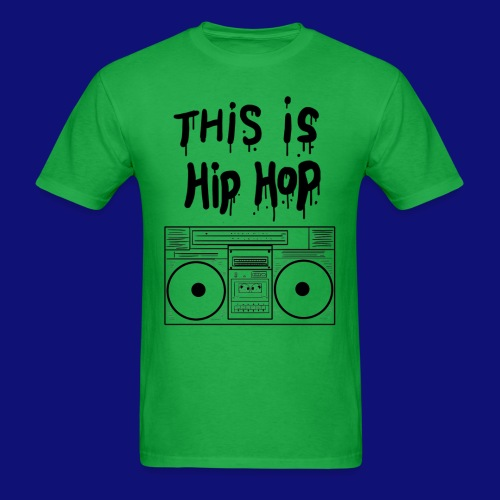 This is Hip Hop  - Men's T-Shirt