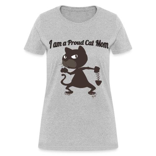 I am a Proud Cat Mom - Women's T-Shirt