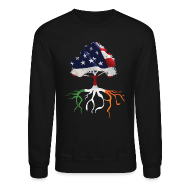 Long Sleeve Shirts ~ Crewneck Sweatshirt ~ USA Irish Roots