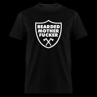 T-Shirts ~ Men's T-Shirt ~ Bearded Mother Fucker