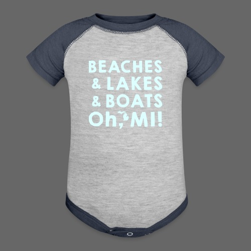 Beaches and Lakes and Boats - Oh, MI!  - Baby Contrast One Piece