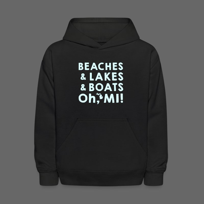 Beaches and Lakes and Boats - Oh, MI!  - Kids' Hoodie