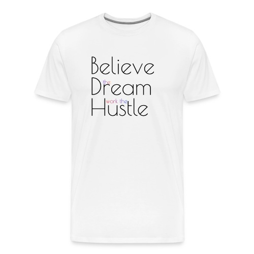 Work the hustle - Men's Premium T-Shirt