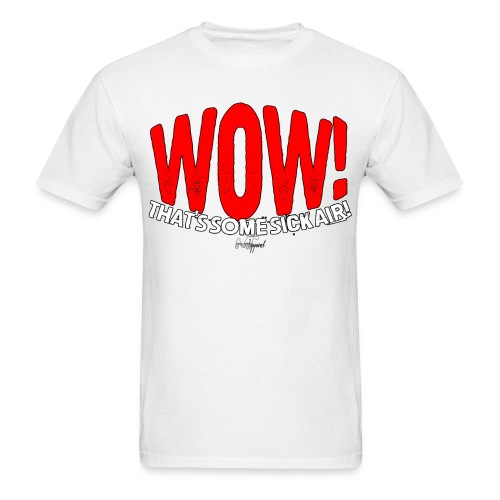 """Wow! That's Some Big Air!"" - Men's T-Shirt"