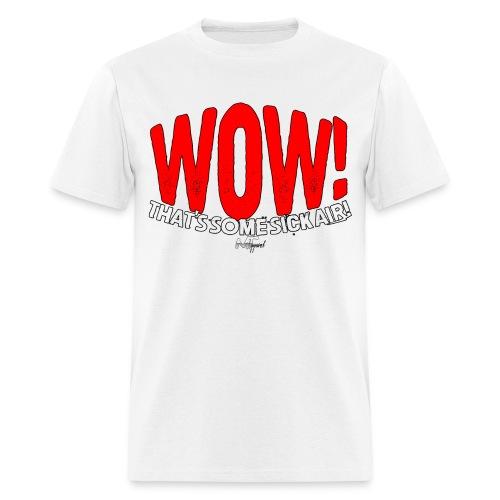 """Wow! That's Some Big Air!"" - Men's T-Shirt"
