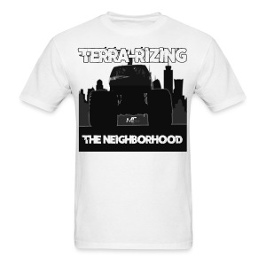 Terra-Rizing The Neighborhood - Men's T-Shirt