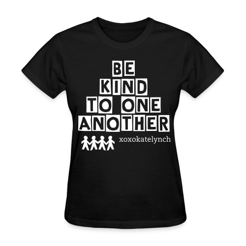 Be Kind To One Another Women's Tee - Women's T-Shirt