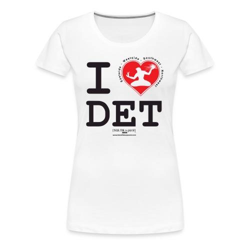 I Love Detroit Women's T-Shirt - Women's Premium T-Shirt