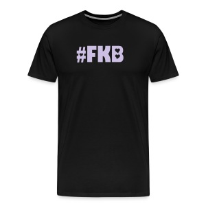 FKB - Men's Premium T-Shirt