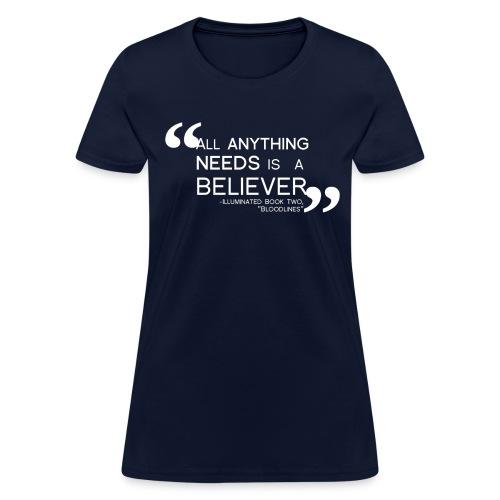 Illuminated Believer Tee - Women's T-Shirt