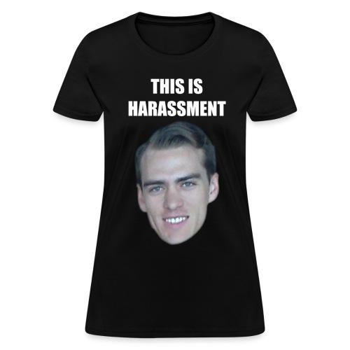 Dark Harassment (Women's) - Women's T-Shirt