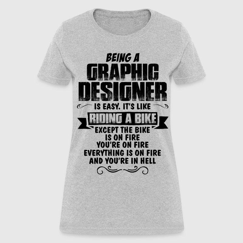 Being A Graphic Designer T Shirt Spreadshirt